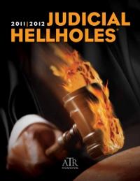 2011 Judicial Hellholes Report
