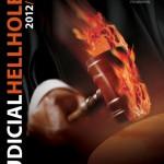 2012 Judicial Hellholes