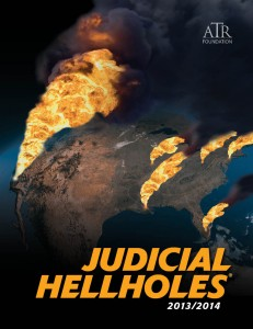 Judicial Hellholes 2013/2014