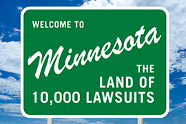 Minnesota - The Land of 10,000 Lawsuits