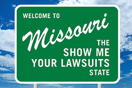Missouri Show Me Your Lawsuits State